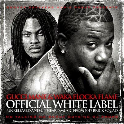 GucciManeWakaFlocka-WhiteLabel